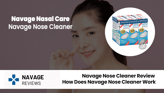 Navage Nose Cleaner Review – How Does Navage Nose Cleaner Work